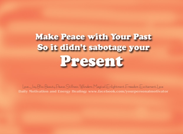 Make Peace With Past