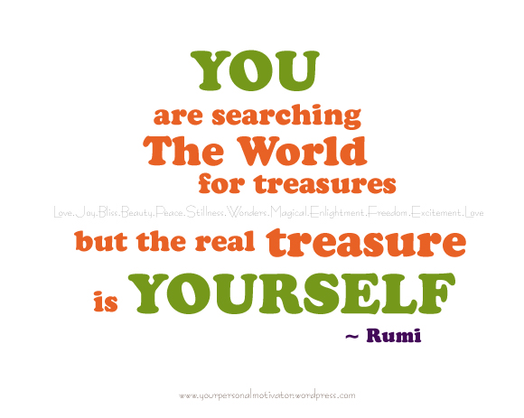 The Real Treasure is YOU