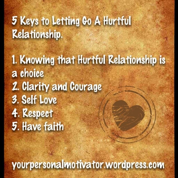 Five Secret Letting Go Hurtful Relationship